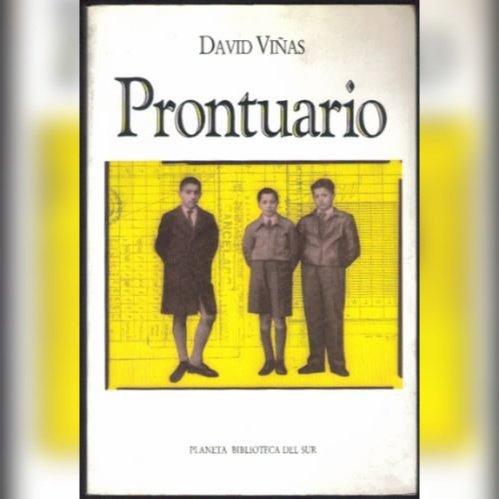 David Viñas escribió la novela Prontuario en 1993.